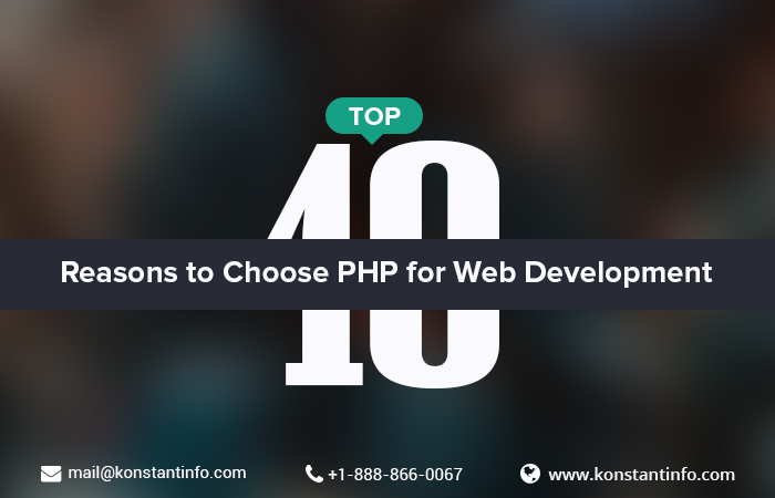 Top 10 Reasons to Choose PHP for Web Development
